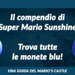 Guida alle monete blu di Super Mario Sunshine.